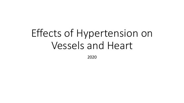 Effects of Hypertension on Vessels and Heart 2020