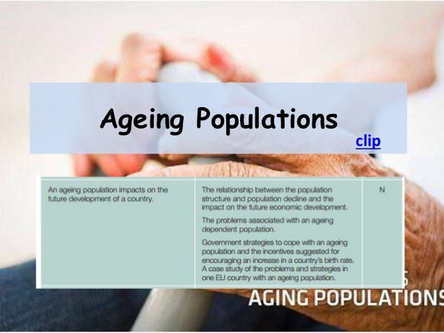 Ageing Populations clip