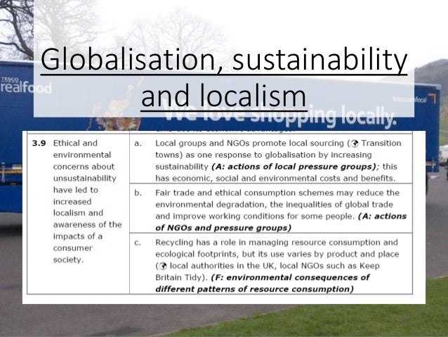 Globalisation, sustainability and localism