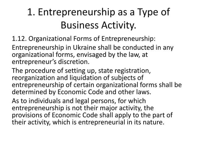 1. Entrepreneurship as a Type of Business Activity. 1.12. Organizational Forms of Entrepreneurship: Entrepreneurship in Uk...