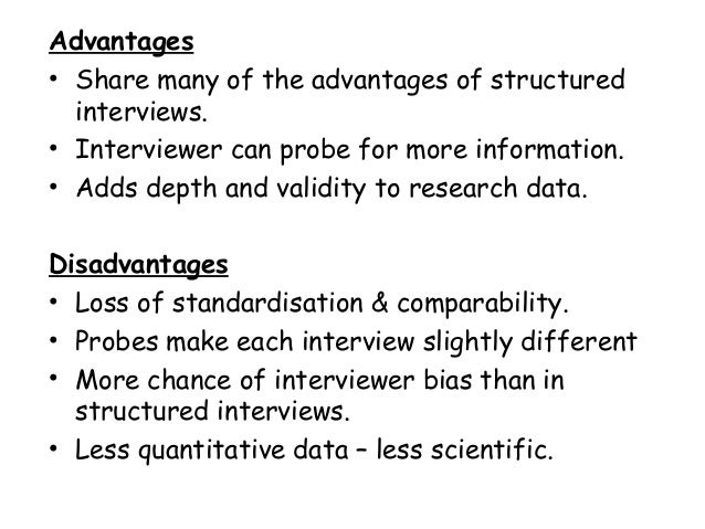 What are the advantages and limitations of in depth interviews