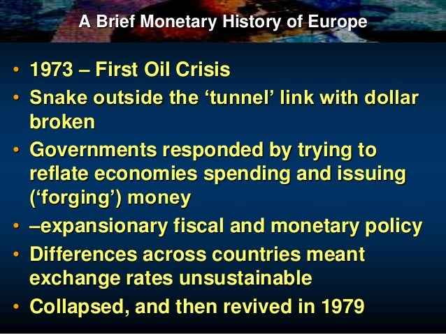 the european monetary system Economic and monetary union was a recurring ambition for the european union from the late 1960s onwards because it promised stability and an.