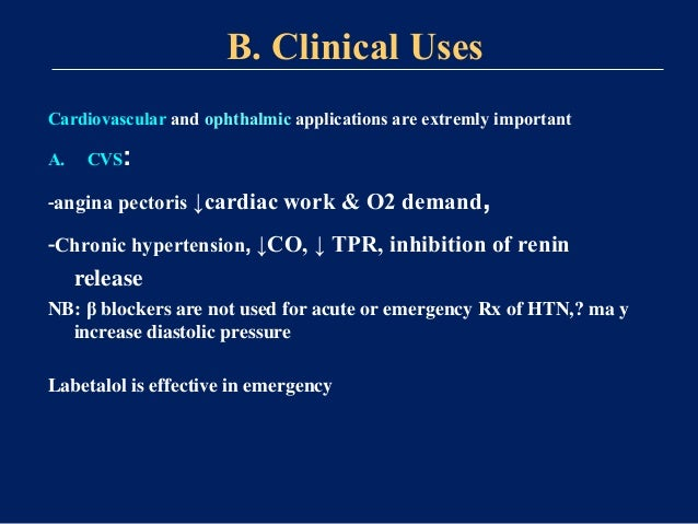 -Arrhythmia (supraventricular tachycardias), -prophylaxis after MI: 1) early use within 6-12 hrs for 3-4 wks 2) Late use w...