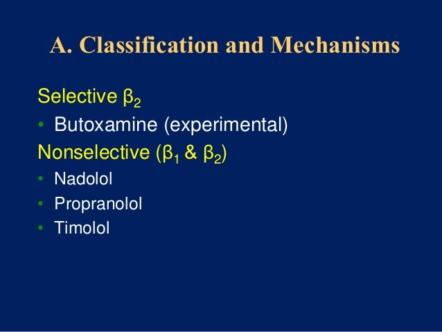 Combined (α & β): peripheral vasodilation • Labetalol • Carvedilol • Useful in Rx HTN patients for whom increased Peripher...