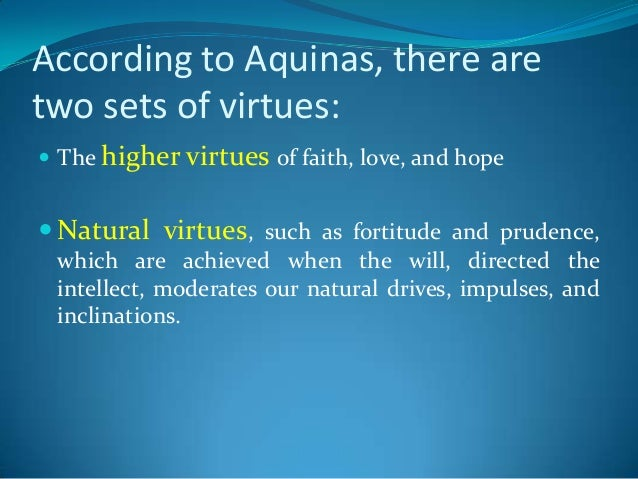 augustine aquinas A very short primer on st thomas aquinas' account of the various virtues shane drefcinski argued earlier in the summa theologiae is the vision of god that the blessed experience in heaven5 following st augustine, aquinas defined 'virtue' as a habit by which we live righteously.