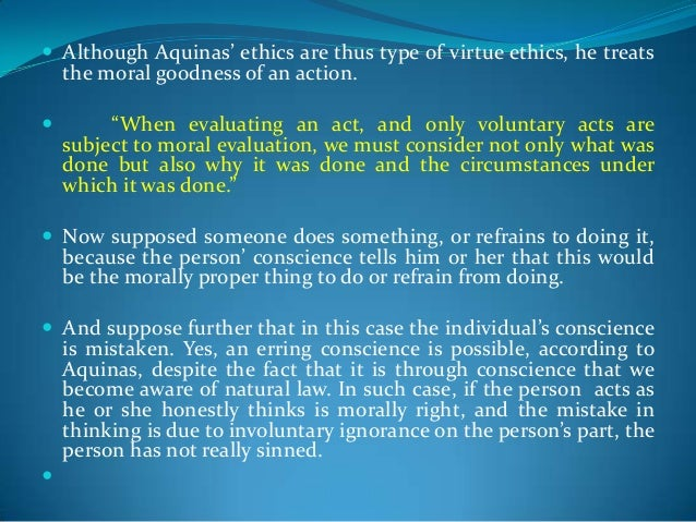 ethics according to thomas aquinas and thomas hobbes Much of the fault lies in the abandonment of virtue ethics and in the  in his  summa theologiae, thomas aquinas describes natural law as being founded   inclination to according according to the nature of his reason, which is proper   jean-jacques rousseau joe rogan john maynard keynes john.