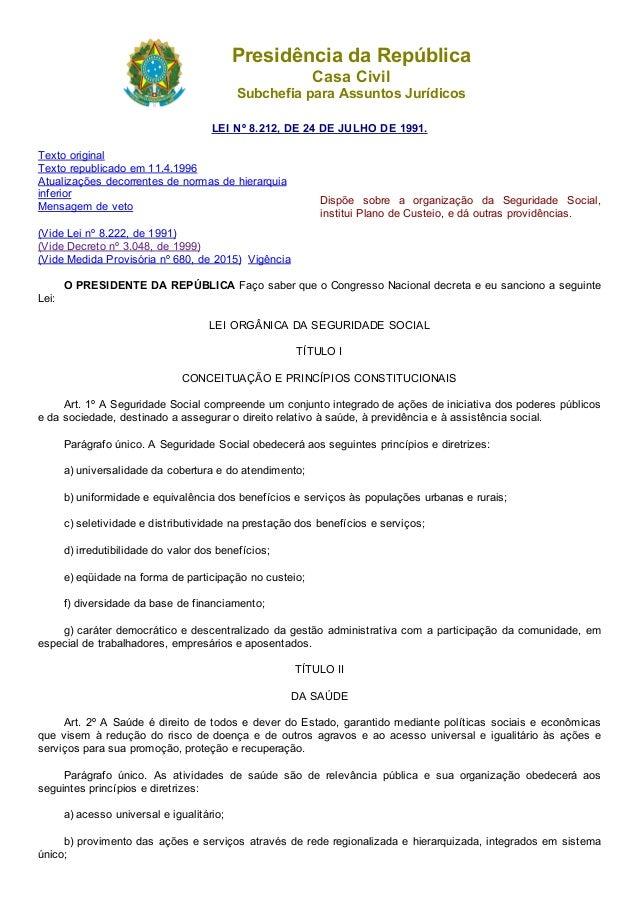 20/07/2015 L8212compilada http://www.planalto.gov.br/ccivil_03/leis/L8212compilado.htm 1/37 PresidênciadaRepública Ca...