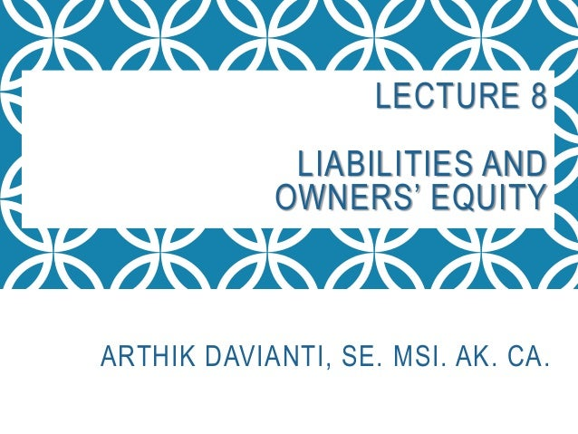 Liabilities and Owner's Equity