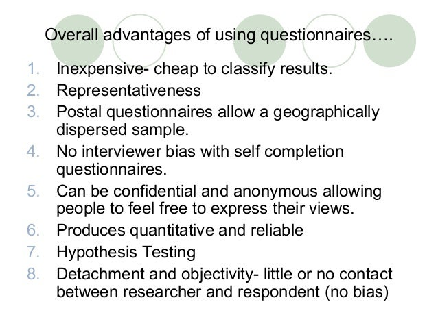 explain the advantages and disadvantages of using surveys for data collection questionnaires 314