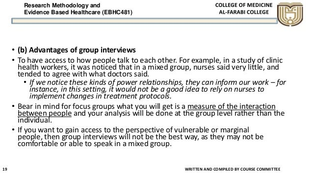 Research Methodology and Evidence Based Healthcare (EBHC481) WRITTEN AND COMPILED BY COURSE COMMITTEE 19 • (b) Advantages ...
