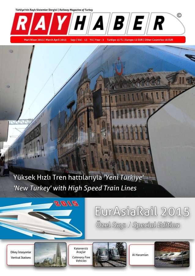 Al Haramian Katenersiz Araçlar Catenary Free Vehicles Dikey ?stasyonlar Vertical Stations Mart Nisan 2015   March April 20...