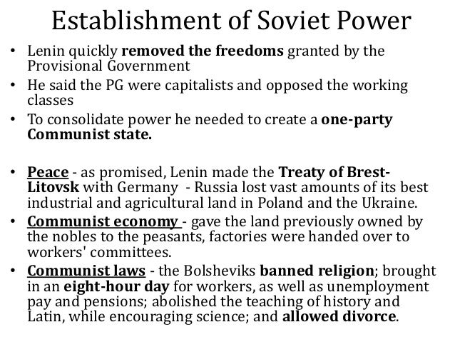 the history of the bolsheviks consolidation of power between 1917 and 1924 The bolshevik assumption of power did not go unopposed the bolsheviks were opposed by the right-wing members of the social revolutionaries, the mensheviks and the kadets outside politics, there were agitators on the streets and antagonism between the army and the red guard.