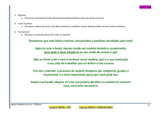 AMOSTRA www.ecimples.com.br   15Mind Comprar EBOOK + PDF Comprar EBOOK + PLANILHA EXCEL 10 3. Objetivo a. Descrever o porq...