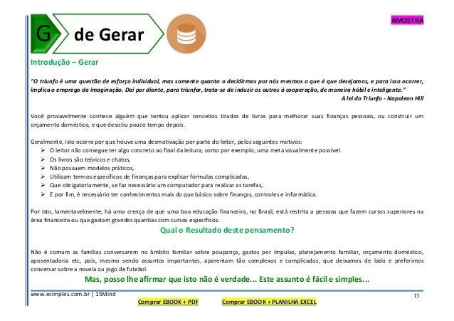 """AMOSTRA www.ecimples.com.br   15Mind Comprar EBOOK + PDF Comprar EBOOK + PLANILHA EXCEL 13 Introdução – Gerar """"O triunfo é..."""