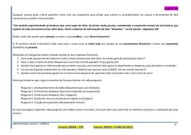 AMOSTRA www.ecimples.com.br   15Mind Comprar EBOOK + PDF Comprar EBOOK + PLANILHA EXCEL 14 Qualquer pessoa pode e deve apr...
