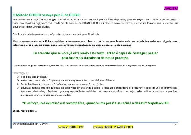 AMOSTRA www.ecimples.com.br   15Mind Comprar EBOOK + PDF Comprar EBOOK + PLANILHA EXCEL 16 O Método GOODD começa pelo G de...