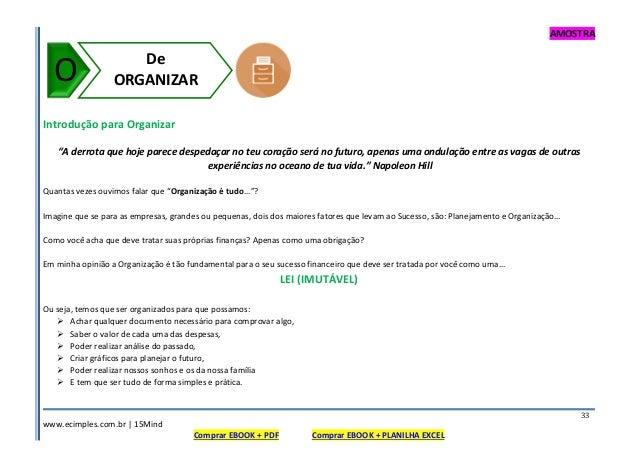 """AMOSTRA www.ecimples.com.br   15Mind Comprar EBOOK + PDF Comprar EBOOK + PLANILHA EXCEL 33 Introdução para Organizar """"A de..."""