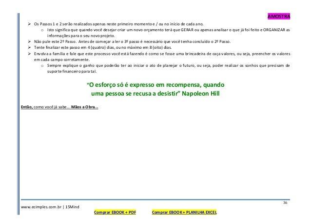 AMOSTRA www.ecimples.com.br   15Mind Comprar EBOOK + PDF Comprar EBOOK + PLANILHA EXCEL 36 Os Passos 1 e 2 serão realizado...