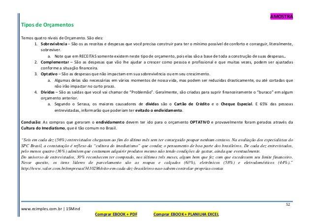 AMOSTRA www.ecimples.com.br   15Mind Comprar EBOOK + PDF Comprar EBOOK + PLANILHA EXCEL 52 Tipos de Orçamentos Temos quatr...