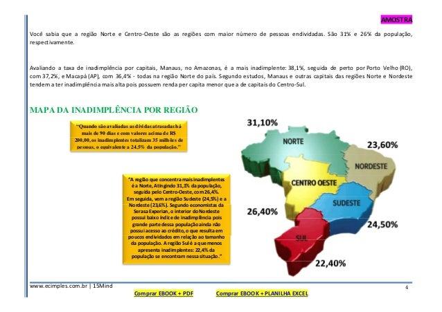 AMOSTRA www.ecimples.com.br   15Mind Comprar EBOOK + PDF Comprar EBOOK + PLANILHA EXCEL 4 Você sabia que a região Norte e ...