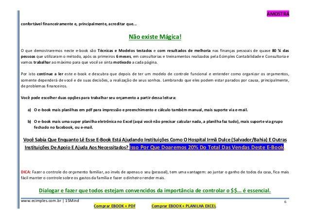 AMOSTRA www.ecimples.com.br   15Mind Comprar EBOOK + PDF Comprar EBOOK + PLANILHA EXCEL 6 confortável financeiramente e, p...