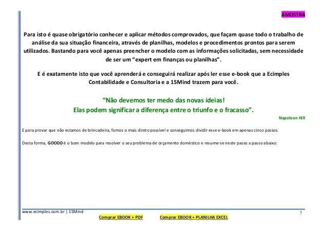 AMOSTRA www.ecimples.com.br   15Mind Comprar EBOOK + PDF Comprar EBOOK + PLANILHA EXCEL 7 Para isto é quase obrigatório co...