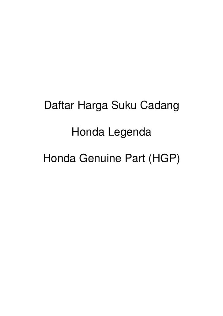 Daftar Harga Suku Cadang     Honda LegendaHonda Genuine Part (HGP)