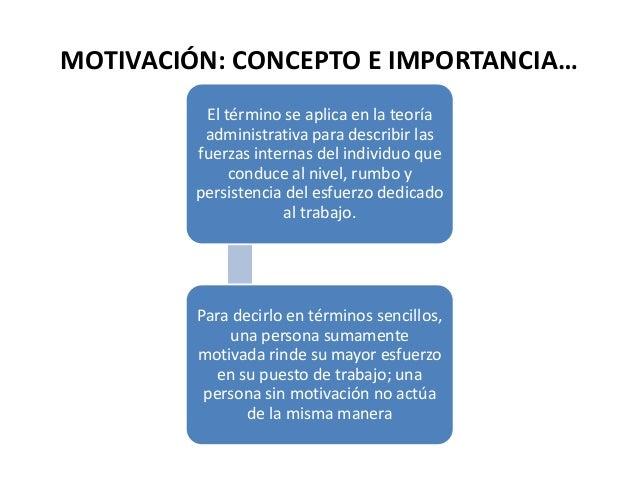 La motivaci n y su importancia for Concepto de oficina y su importancia