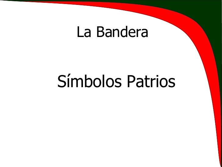 La Bandera Símbolos Patrios