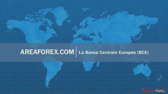 AREAFOREX.COM La Banca Centrale Europea (BCE)