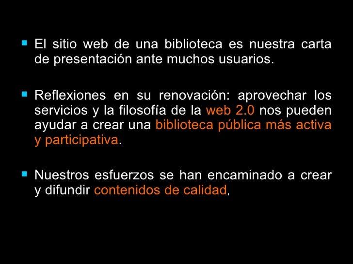 La biblioteca publica, un usuario mas de la web 2.0 Slide 2