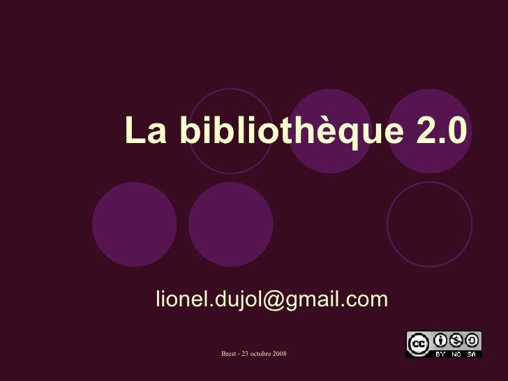 La bibliothèque 2.0 [email_address]