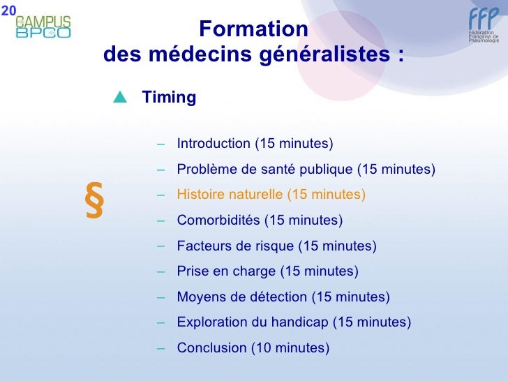 Formation des médecins généralistes : 20  <ul><li>Timing </li></ul><ul><ul><li>Introduction (15 minutes) </li></ul></ul><...