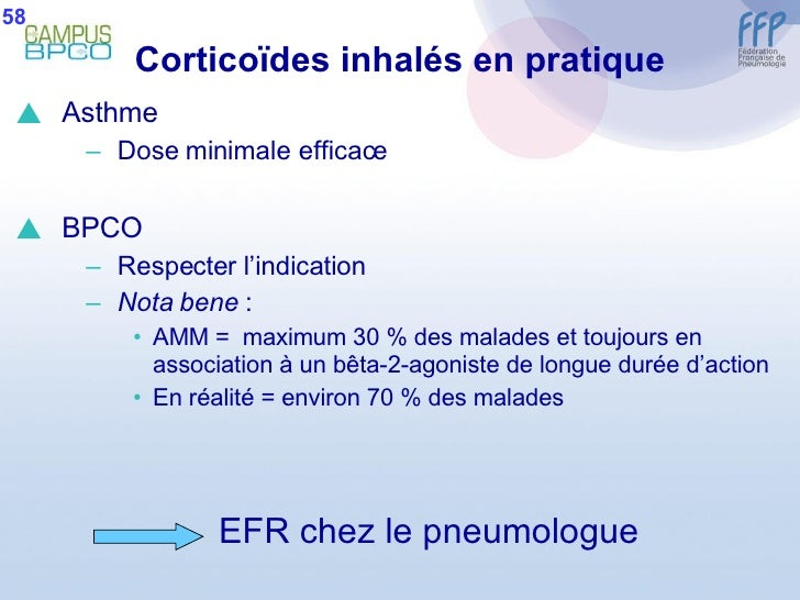 Corticoïdes inhalés en pratique <ul><li>Asthme </li></ul><ul><ul><li>Dose minimale efficace </li></ul></ul><ul><li>BPCO </...