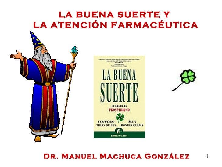 La buena suerte y la atenci n farmac utica - Llamar a la buena suerte ...