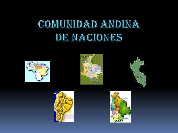 COMUNIDAD ANDINA DE NACIONES<br />