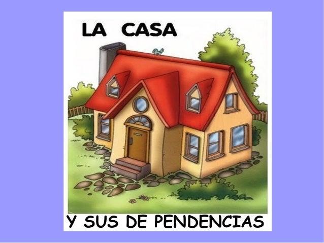 La casa y sus dependencias - La casa de las perchas ...