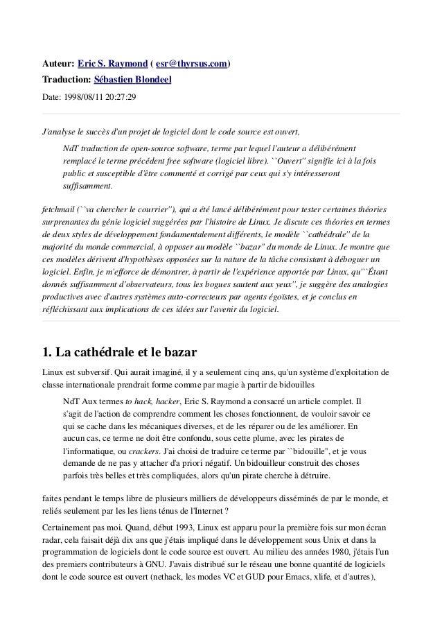 Auteur:   EricS.Raymond (esr@thyrsus.com) Traduction:Sébastien  Blondeel  Date: 1998/08/11 20:27:29  J...