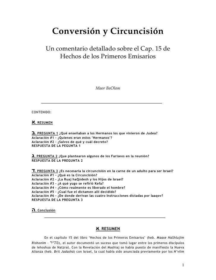 Conversión y Circuncisión         Un comentario detallado sobre el Cap. 15 de             Hechos de los Primeros Emisarios...
