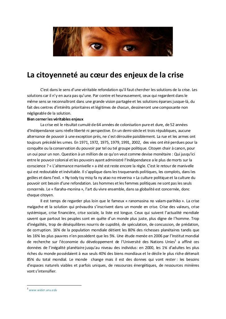 La citoyenneté au cœur des enjeux de la crise         C'est dans le sens d'une véritable refondation qu'il faut chercher l...