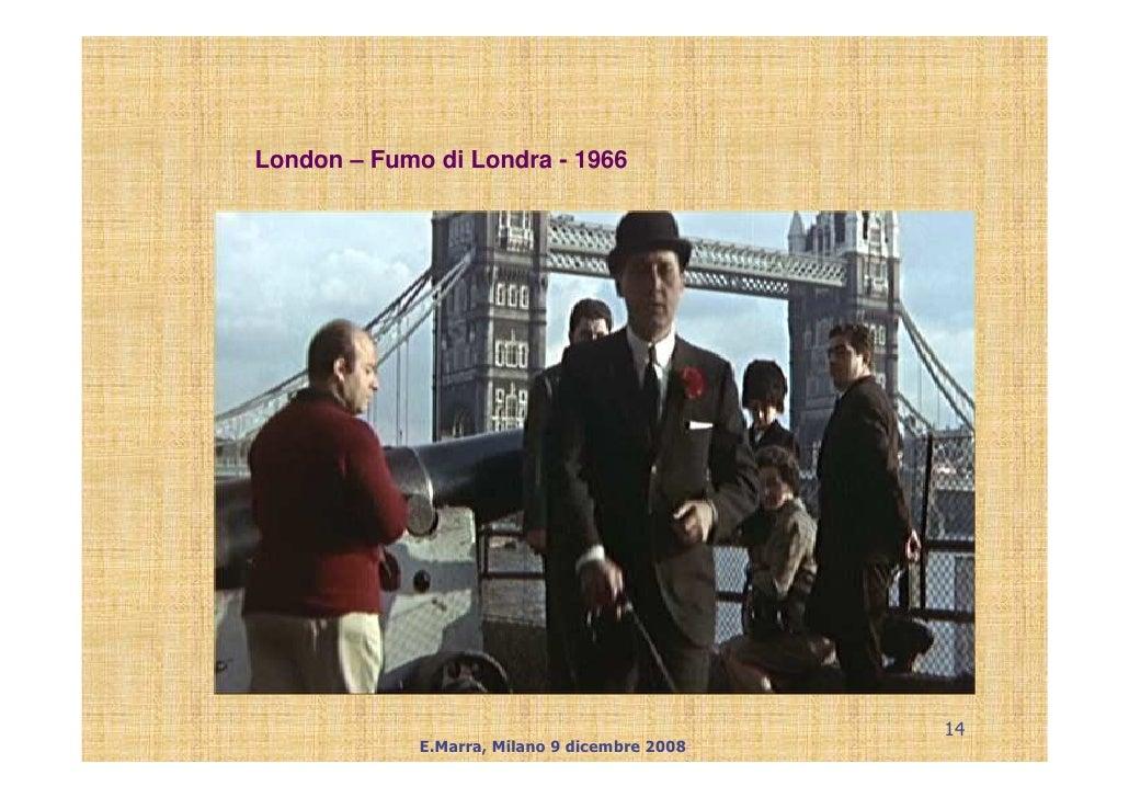 London – Fumo di Londra - 1966                                                    14              E.Marra, Milano 9 dicemb...