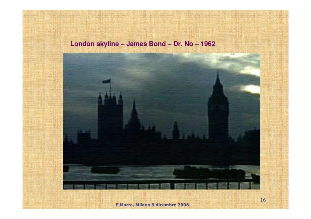 London skyline – James Bond – Dr. No – 1962                                                    16              E.Marra, Mi...
