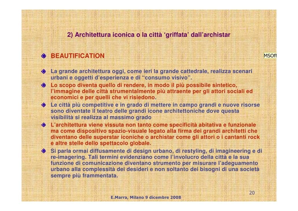2) Architettura iconica o la città 'griffata' dall'archistar   BEAUTIFICATION                                             ...