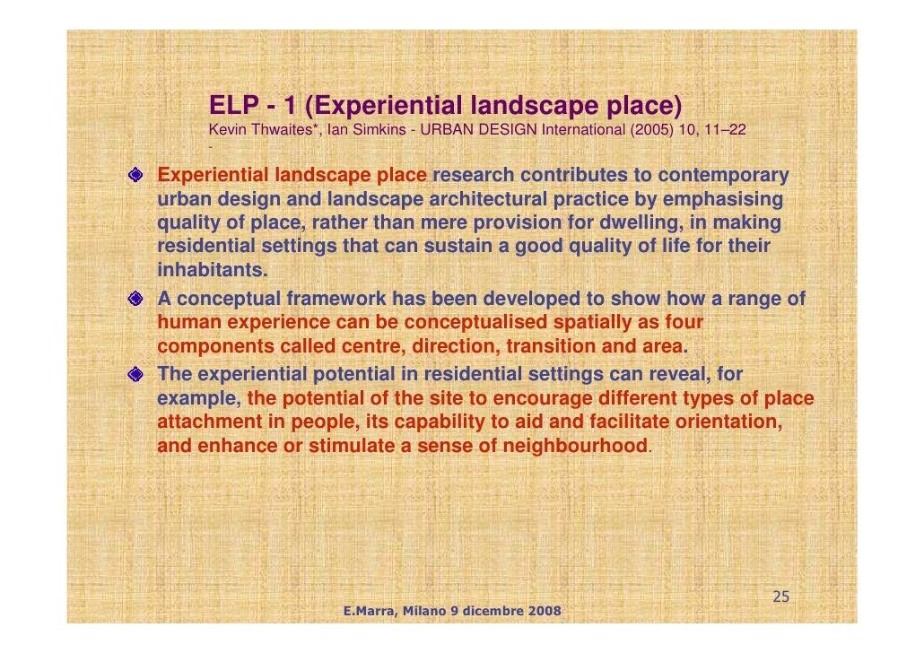ELP - 1 (Experiential landscape place)      Kevin Thwaites*, Ian Simkins - URBAN DESIGN International (2005) 10, 11–22    ...