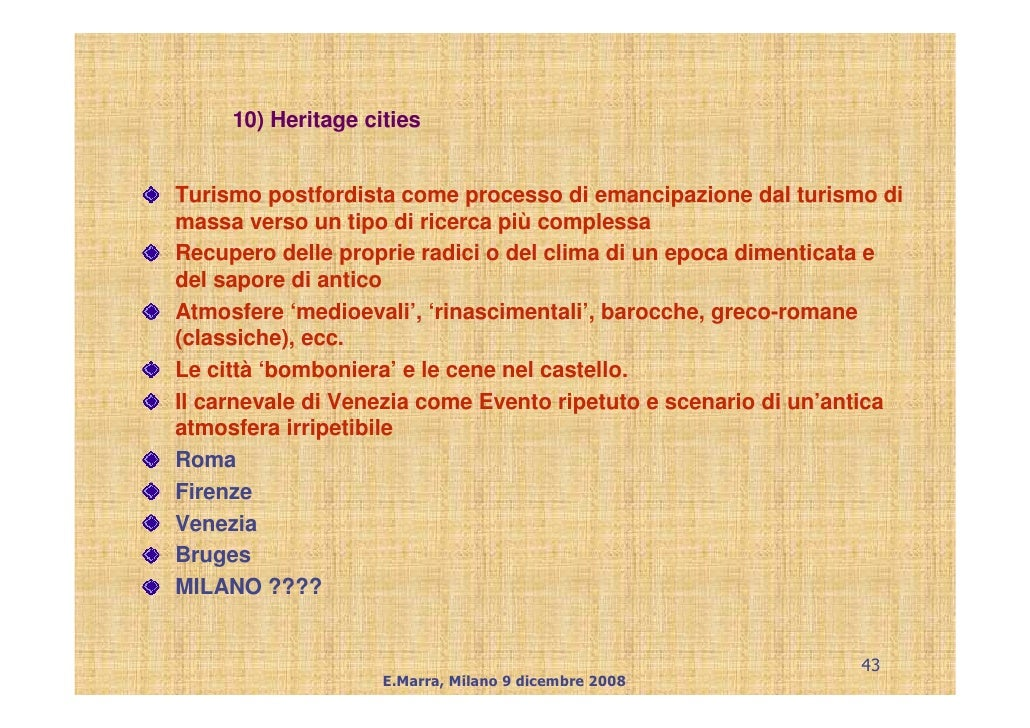 10) Heritage cities   Turismo postfordista come processo di emancipazione dal turismo di massa verso un tipo di ricerca pi...