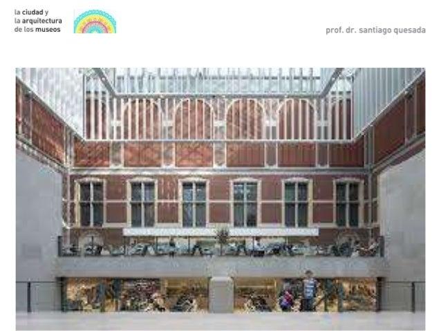 La ciudad y la arquitectura de los museos - Ets arquitectura malaga ...