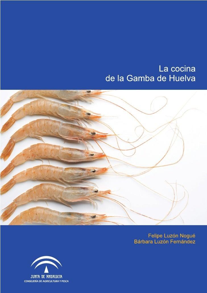 La Cocina de la Gamba      de Huelva       Felipe Luzón Nogué    Bárbara Luzón Fernández