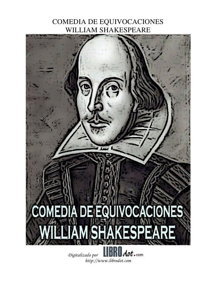 COMEDIA DE EQUIVOCACIONES  WILLIAM SHAKESPEARE   Digitalizado por            http://www.librodot.com