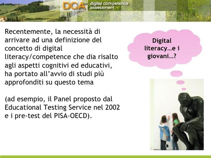 Recentemente, la necessità di arrivare ad una definizione del concetto di digital literacy/competence che dia risalto agli...