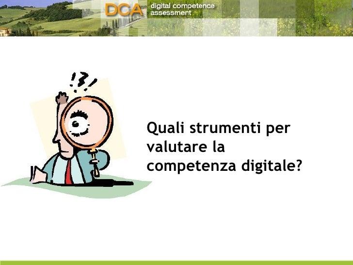 Quali strumenti per valutare la competenza digitale?